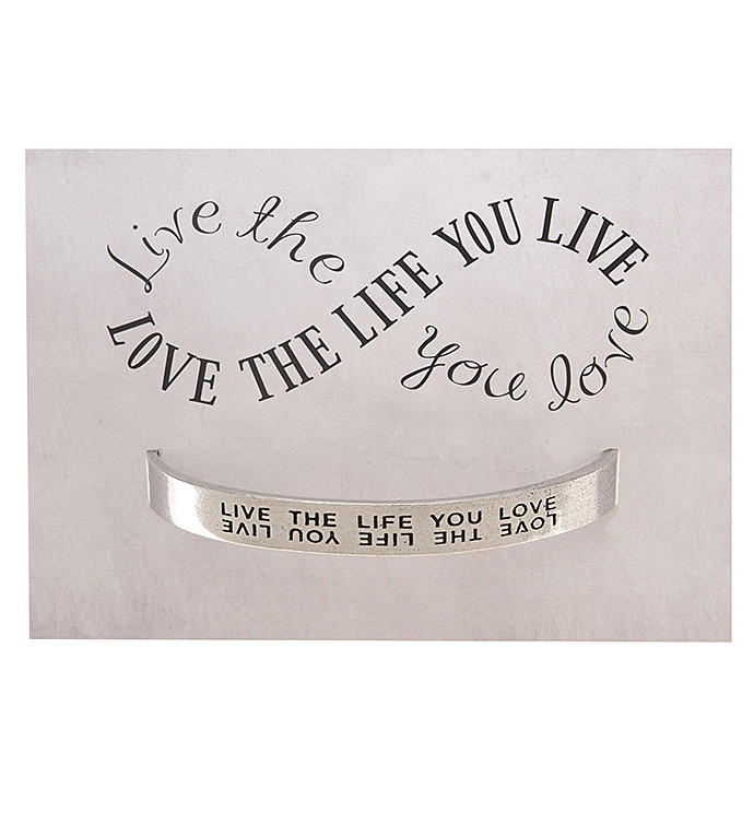 Quotable Cuff - Live The Life You Love