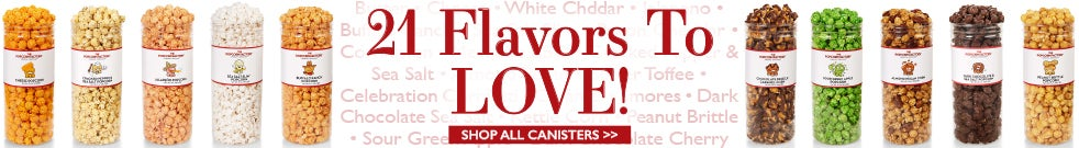 Find your favorite gourmet popcorn flavor!