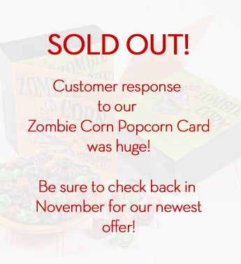 October Sample Flavor Zombie Corn
